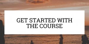 "a botton that says ""get started with the course"""